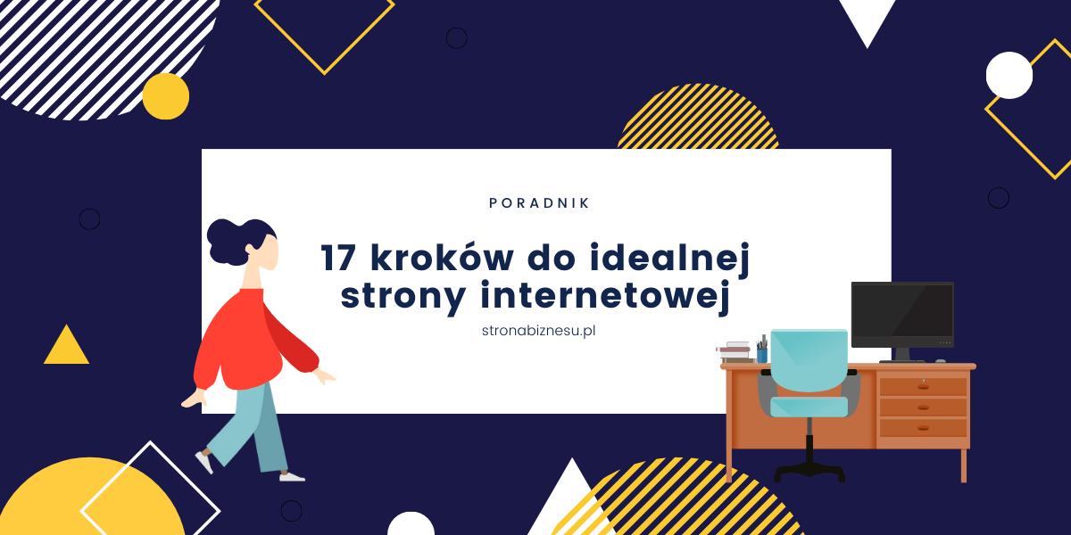 17 kroków do idealnej strony internetowej - artykuł