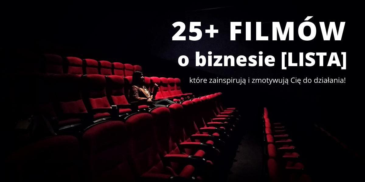 Lista filmów o biznesie, które Cię zainspirują